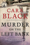Murder on the Left Bank Parisian Detective Series A Dying Man Drags His