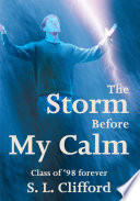 The Storm Before My Calm