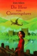 Die Hexe von Clatteringshaws