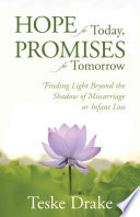 Hope for Today  Promises for Tomorrow