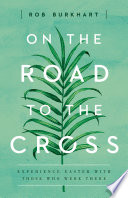 On The Road to the Cross