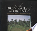 On the Iron Rails of the Orient