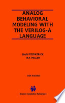 Analog Behavioral Modeling with the Verilog A Language