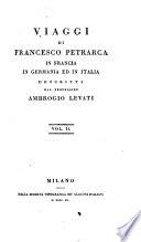 Viaggi di Francesco Petrarca in Francia  in Germania ed in Italia