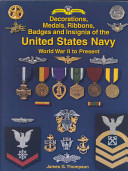 Decorations  Medals  Ribbons  Badges  and Insignia of the United States Navy