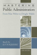download ebook mastering public administration: from max weber to dwight waldo, 2nd edition pdf epub