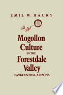 Mogollon Culture in the Forestdale Valley  East Central Arizona