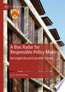 A Bias Radar For Responsible Policy Making