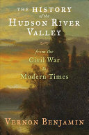 The History of the Hudson River Valley