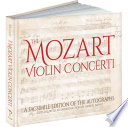 The Mozart Violin Concerti The Composer S Original Manuscripts From A
