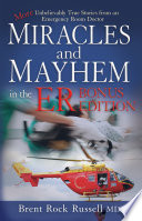 Miracles   Mayhem in the ER  Bonus Edition