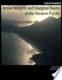 Active Margins and Marginal Basins of the Western Pacific