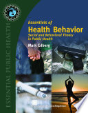 Essentials of Health Behavior  Social and Behavioral Theory in Public Health