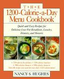 The 1200 Calorie A Day Menu Cookbook