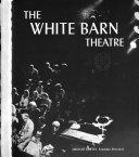 The White Barn Theatre