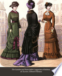 The London and Paris ladies  magazine of fashion  ed  by mrs  Edward Thomas