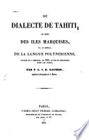 Du dialecte de Tahiti, de celui des îles Marquises, et, en général, de la langue polynésienne