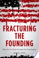 Fracturing the Founding