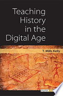 Teaching History in the Digital Age