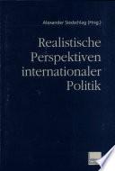 Realistische Perspektiven internationaler Politik