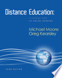 Distance Education: A Systems View of Online Learning