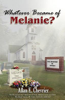 Whatever Became of Melanie