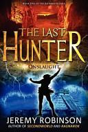 The Last Hunter   Onslaught Book PDF