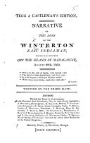 Book Narrative of the Loss of the Winterton East Indiaman, which was Wrecked Off the Island of Madagascar, August 20th, 1792. Written by the Third Mate [i.e. John Dale]. Tegg & Castleman's Edition