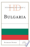 Historical Dictionary of Bulgaria