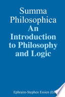 Summa Philosophica  An Introduction to Philosophy and Logic