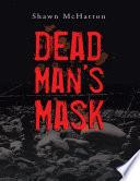 Dead Man S Mask