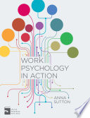 Work Psychology in Action Motivate Their People? What S The Best Way