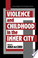 Violence and Childhood in the Inner City