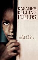 Kagame S Killing Fields