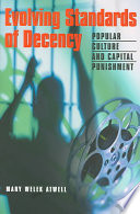 Evolving Standards of Decency