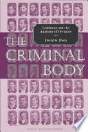 The Criminal Body