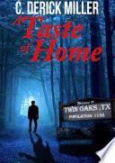 A Taste of Home  Home Series Book 1