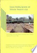 Cassava Breeding, Agronomy and Utilization Research in Asia