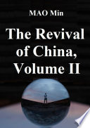 The Revival Of China, Volume 2 : of china