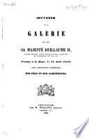 Souvenir De La Galerie De Feu Sa Majest Guillaume Ii Roi Des Pays Bas Prince D Orange Nassau Grand Duc De Luxembourg Etc Etc Etc