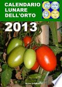 Calendario lunare dell   orto 2013