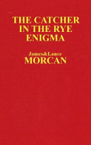 CATCHER IN THE RYE ENIGMA