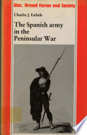 The Spanish Army in the Peninsular War