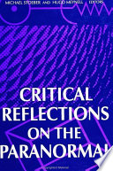 Critical Reflections On The Paranormal