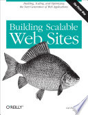 Building Scalable Web Sites : ...