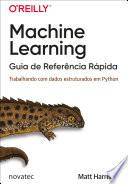 Machine Learning Guia De Refer Ncia R Pida