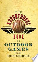 Ebook Adventurous Book of Outdoor Games Epub Scott Strother Apps Read Mobile