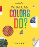 What Can Colors Do  Book PDF