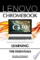 Lenovo Chromebook C330: Learning the Essentials
