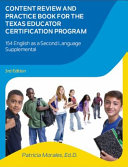 Content Review and Practice Book for the Texas Educator Certification Program